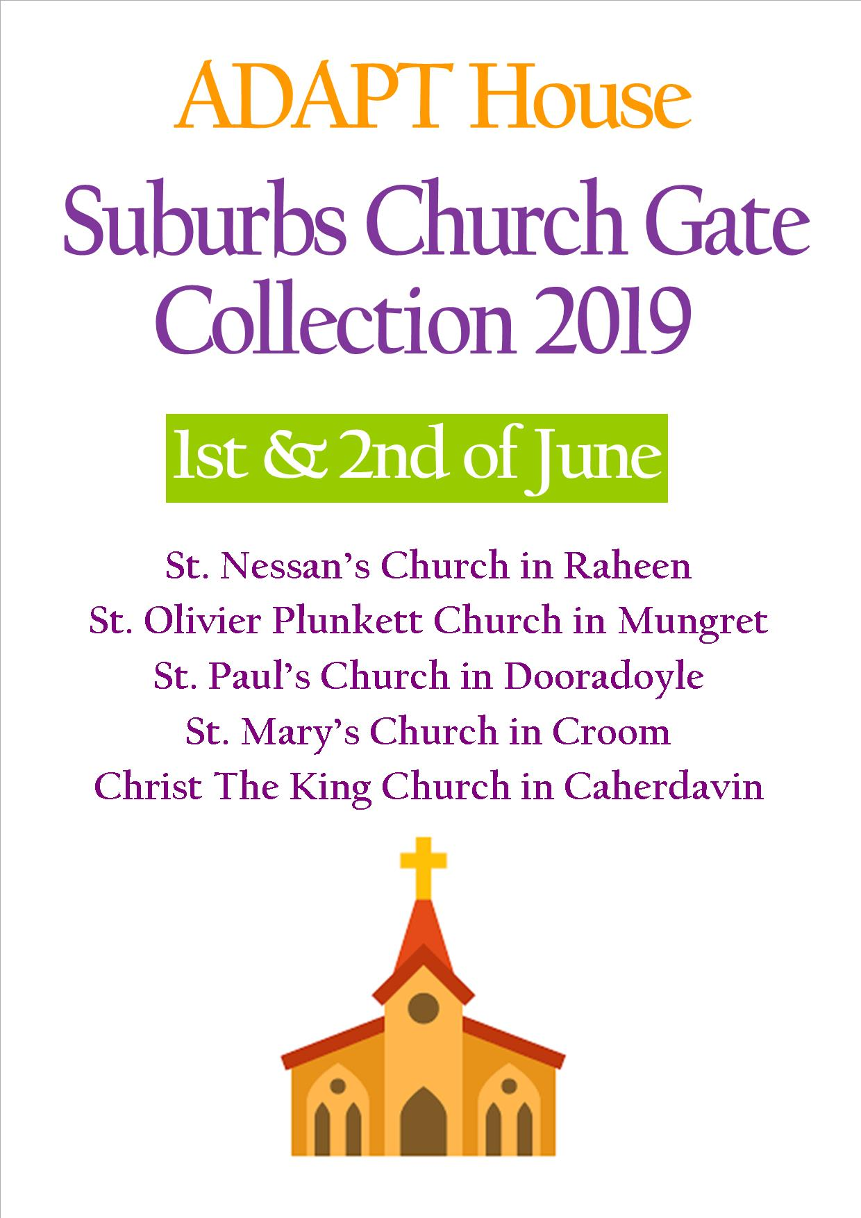 ADAPT Suburbs Church Gate Collection 1st-2nd of June 2019